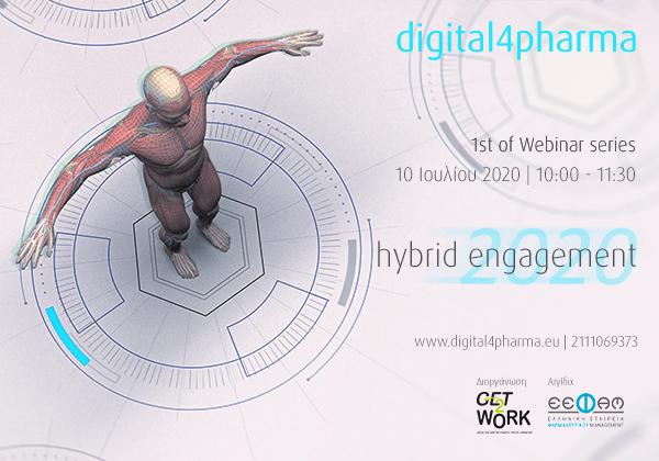 DIGITAL4PHARMA: HYBRID ENGAGEMENT 2020 Webinars